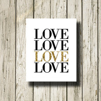 LOVE Gold Glitter Black White Printable Instant Download Art Print Poster Home Decor Wall Art G138w