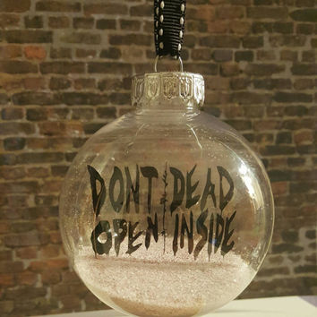 Christmas ornament, the walking dead,  twd, dont open dead inside