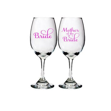 Mother of Bride Wine Glass ~ Custom Mother of Bride, Mother of Groom Gift ~ Wedding Favor, Memento, Personalized Wine Glasses - 13oz Goblet