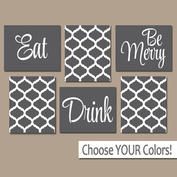 EAT DRINK be Merry CANVAS or Prints Gray Kitchen Wall Art, Quatrefoil Artwork, Choose Your Colors, House Warming Gift Set of 6 Home Decor