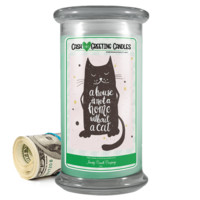 A House Is Not A Home Without A Cat | Cash Greeting Candle