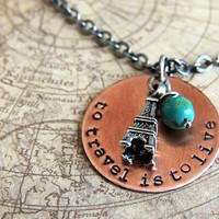 Travel Quote Necklace, to travel is to live, Hans Christian Andersen quote, Wanderlust Necklace, Eiffel Tower, Copper Necklace