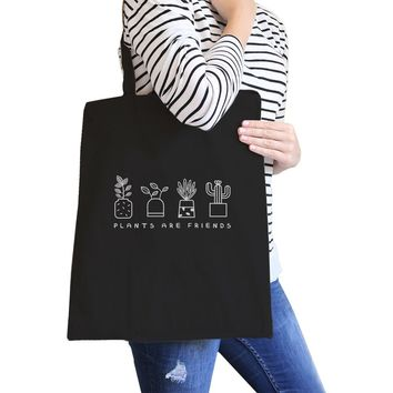 Plants Are Friends Black Canvas Bag Cute Design Gift Ideas For Her