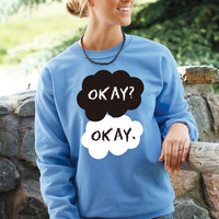 The Fault In Our Stars. Okay Okay. Sweatshirt. Fleece Crewneck. John Green
