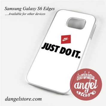 Nike Just Do it ! Phone Case for Samsung Galaxy S3/S4/S5/S6/S6 Edge/S6 Edge Plus