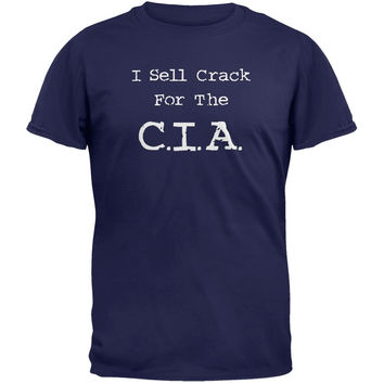 Crack For The C.I.A. T-Shirt