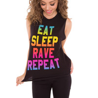 Eat Sleep Rave Repeat Top