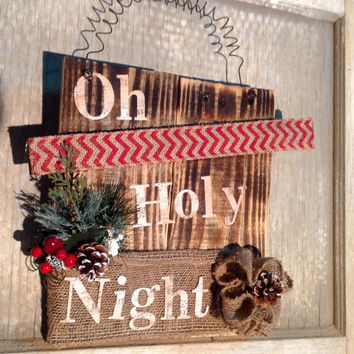 Oh Holy Night Repurposed Pallet Burned Wood Sign Rustic Country Christmas Wall Decor