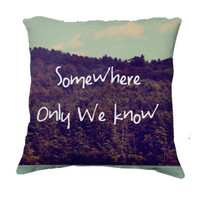 "Throw Pillow-Home Decor-""Somewhere Only We Know"" 18 x 18 Pillow-Typography--Lake & Woodland Landscape,Home Decor-"