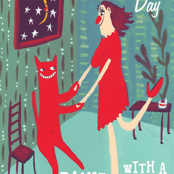 Anti Valentines Day Card with Cat - Funny, Whimsical and Humorous Art 'Screw Valentines Day, Dance with a Cat'