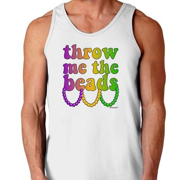 Throw Me The Beads - Mardi Gras Loose Tank Top  by TooLoud
