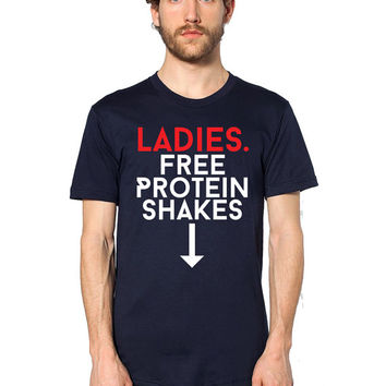 Funny T Shirt - Ladies Free Protein Shakes - Sexual Humor - Adult Humor - Funny Workout T-Shirt - Gym Shirt - Gym Clothes - Weight Training