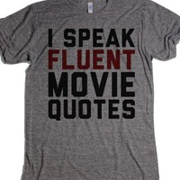 I Speak Fluent Movie Quotes-Unisex Athletic Grey T-Shirt