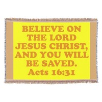 Bible verse from Acts 16:31. Throw