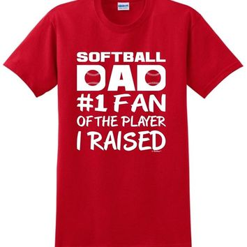 Softball Dad Number One Fan of Player I Raised - Dad's T-Shirt