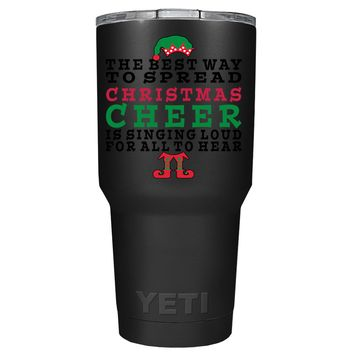 YETI The Best Way to Spread Christmas Cheer on Black 30 oz Tumbler Cup