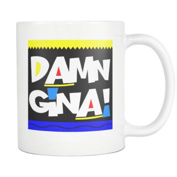 Damn Gina! Coffee Mug, 11 Ounce