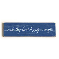 Happily Ever After by Artist Stella Bradley Wood Sign