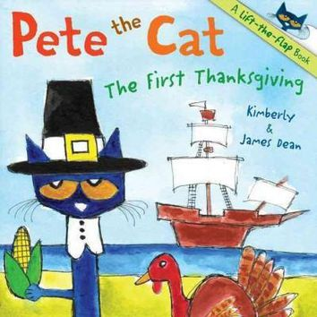 The First Thanksgiving (Pete the Cat)