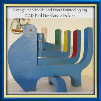 Vintage Wooden One of a Kind Handmade and Hand Painted by My DAD Bird 5 Candle Holder-Foldable-Home Decor-Mood Lighting-Country Decor-Gift