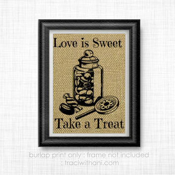 Love is Sweet / Candy Bar Burlap Print: Sign, Shabby Chic, Wedding, Reception, Event, Party, Rustic, Antique, Vintage, Retro, Dessert