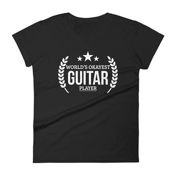Guitar gifts for women, World's Okayest Guitar player t-shirt - gift ideas for guitar lovers
