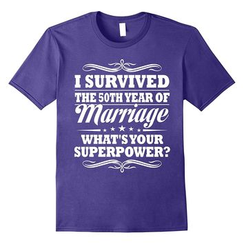 50th Wedding Anniversary Gift Ideas For Her/ Him- I Survived