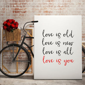 "BEATLES ""Love is Old Love is New Love is All Love is You"" The Beatles Song Lyric Art Print Typography Wall Art Printable Art Printable Quote"