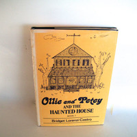 Ollie And Petey And The Haunted House Book 1 By Bridget Lorenzi Castro 1st Edition Vintage Book 1981 Hardcover Some Wear