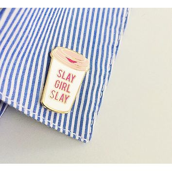 Slay Girl Slay Travel Mug Enamel Pin in White and Blush Pink