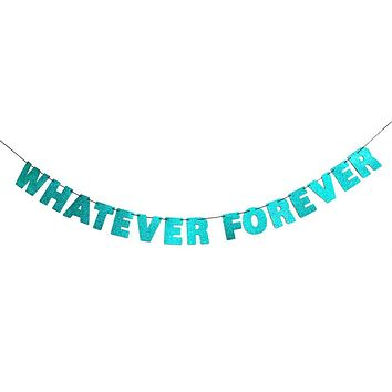 Whatever Forever Glitter Banner in Sparkling Teal Blue