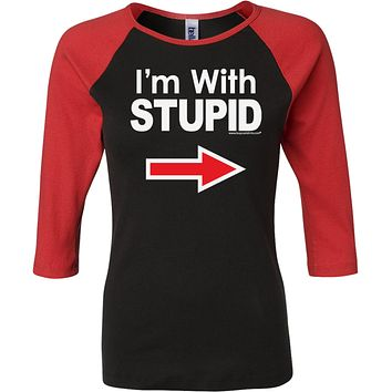 Buy Cool Shirts Ladies I'm With Stupid T-shirt White Print Raglan