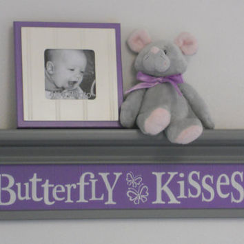 "Gray and Purple Nursery - Butterfly Kisses - Sign on 24"" Grey Shelf - lavender Children Wall Art Nursery Decor"