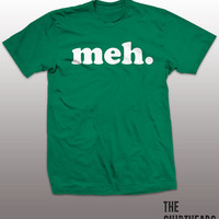 Meh Shirt - boring tshirt mens womens gift, funny tee, instagram, tumblr, humor humour, young generation, graphic fashion top, bored, geek