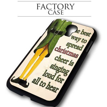 Funny Christmas elf quotes Samsung Galaxy S3, Samsung Galaxy S4,Samsung Galaxy S5, Samsung Note 3, Samsung Note 4 case