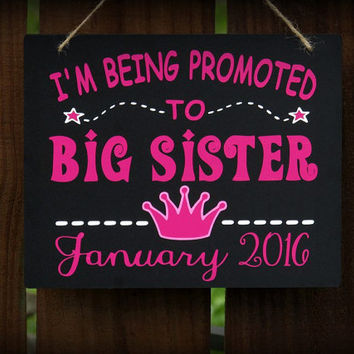 Big Sister or Big Brother photography sign, Fully customizable colors and text, Promoted to Big Sister, Baby announcement sign