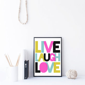 Live Laugh Love Quote, Inspirational Art, Instant Download, Kids Room Wall Art, Nursery Printable