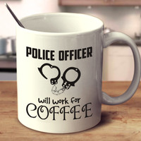Police Officer Will Work For Coffee