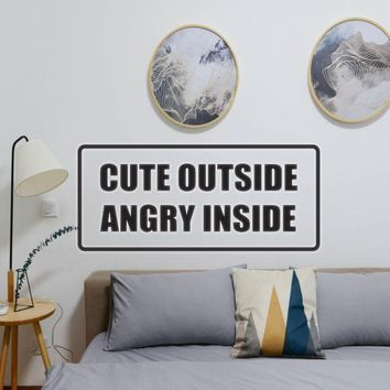 Cute outside angry inside - Car or Wall Decal