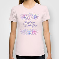 Kindness is Contagious T-shirt by Noonday Design