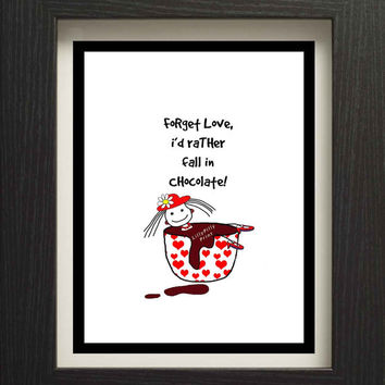 printable chocolate quote, instant digital download, cute chocolate typography print, lillypillyprint, 300DPI Jpeg