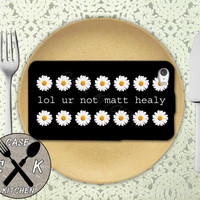 Lol Ur Not Matt Healy Quote Daisy Pattern Tumblr 1975 Custom Rubber Tough Phone Case For The iPhone 4 and 4s and iPhone 5 and 5s and 5c