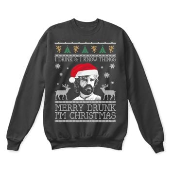 DCCKON7 I Drink And I Know Things Merry Drunk I'm Ugly Christmas Sweater