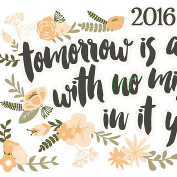 2015 wall planner calendar, floral motivational quote calendar, Christmas gift, tomorrow is a new day with no mistakes in it yet