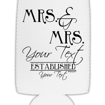 Personalized Mrs and Mrs Lesbian Wedding - Name- Established -Date- Design Collapsible Neoprene Tall Can Insulator