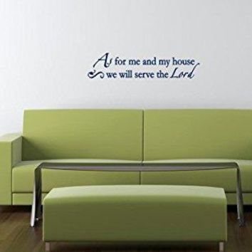 """Vinyl Dark Blue """"As For As For Me and My House We Will Serve The Lord Wall Decal"""" 22"""" x 5"""""""