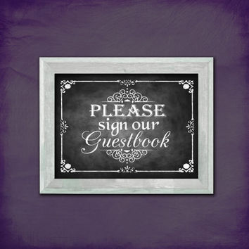 Please Sign Our Guestbook Chalkboard Wedding Sign - DIY Download and Print - Printable File
