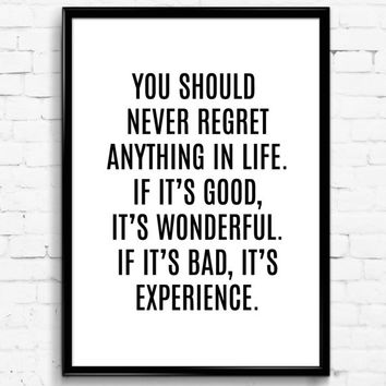 You Should Never Regret Anything in Life Black & White Wall Print, Digital Download Decor, Digital Art, Printable Wall Poster