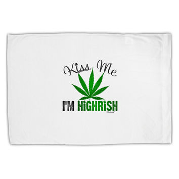 Kiss Me I'm Highrish Standard Size Polyester Pillow Case