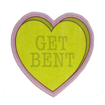 Get Bent Insultation Heart Iron On Patch
